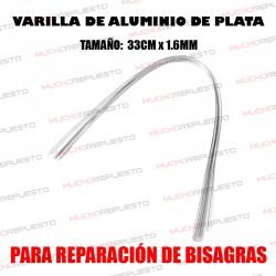 VARILLA ALUMINIO DE PLATA PARA REPARACION DE BISAGRAS / BRACKETS
