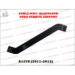 CABLE WIFI - BLUETOOTH APPLE / MACBOOK PRO A1278 (AÑOS 2011-2012)