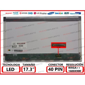"PANTALLA 17.3"" LED (1600x900) CONECTOR BAJO DERECHA 40PIN"